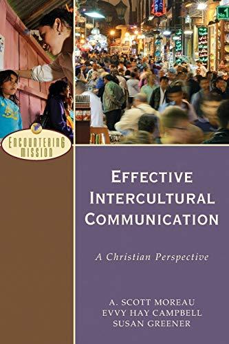 Effective Intercultural Communication By A. Scott Moreau