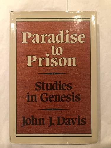 Paradise to Prison By John James Davis