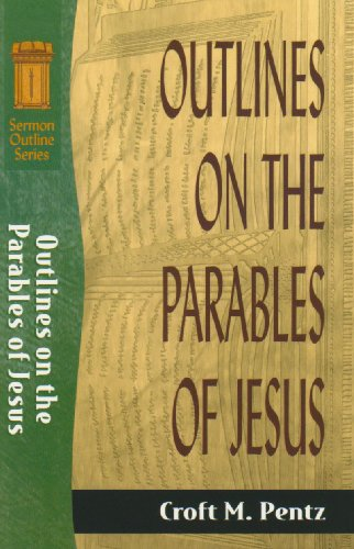 Outlines on Parables of Jesus By C.M. Pentz
