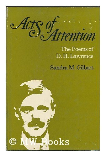 Acts of Attention By Sandra M. Gilbert