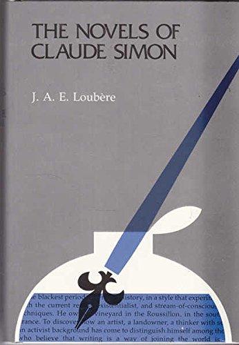 Novels of Claude Simon By J.A.E. Loubere