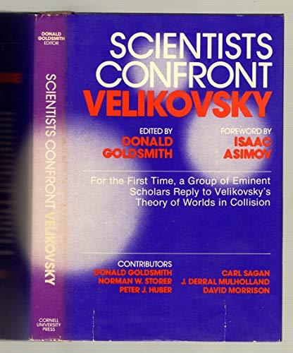 Scientists Confront Velikovsky By Edited by Donald W. Goldsmith