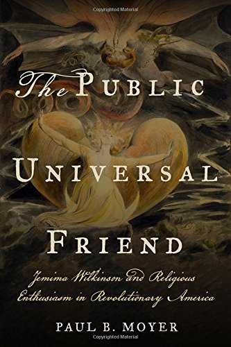 The Public Universal Friend von Paul B. Moyer