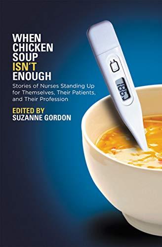 When Chicken Soup Isn't Enough By Suzanne Gordon