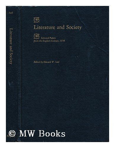 Literature and Society By Edited by Edward W. Said