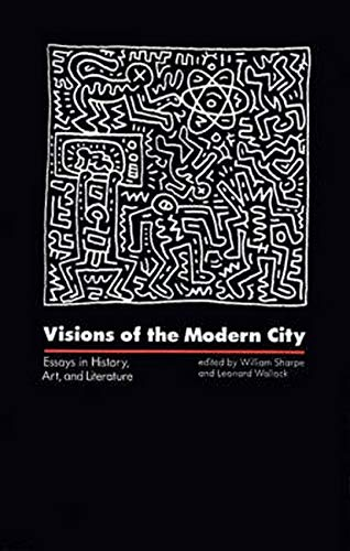 Visions of the Modern City By William Chapman Sharpe