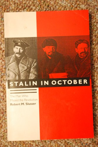 Stalin in October By Robert M. Slusser