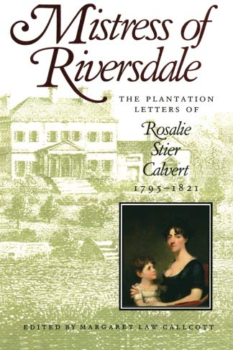 Mistress of Riversdale von Margaret Law Callcott