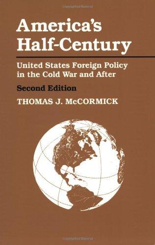 America's Half-Century By Thomas J. McCormick