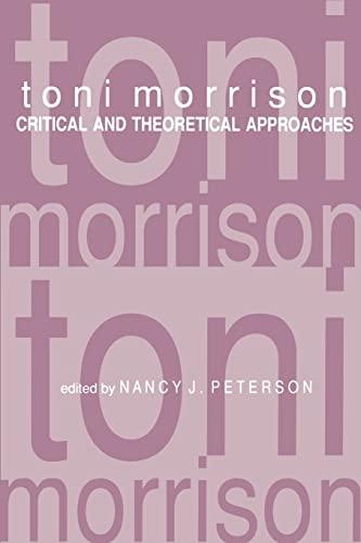 Toni Morrison By Nancy J. Peterson (Editor, Purdue University)