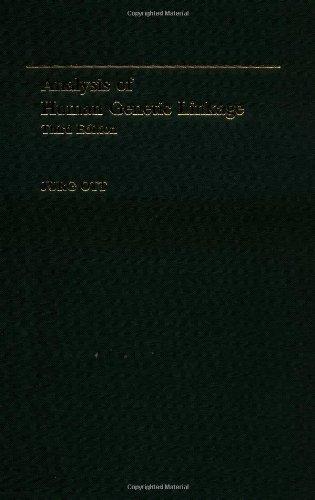 Analysis of Human Genetic Linkage By Jurg Ott (Professor and Head, , Rockefeller University)