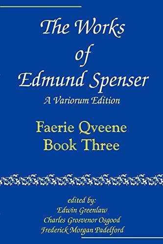 The Works of Edmund Spenser By Edmund Spenser