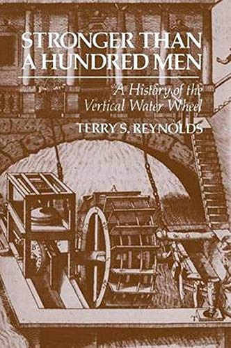 Stronger than a Hundred Men By Terry S. Reynolds (Michigan Technological University)