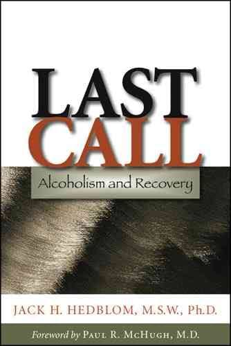 Last Call By Jack H. Hedblom