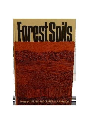 Forest Soils By Ken Armson