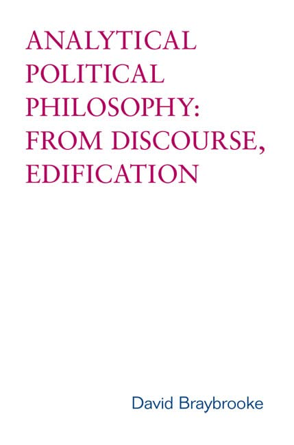 Analytical Political Philosophy By David Braybrooke