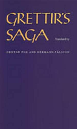 Grettir's Saga By Denton Fox