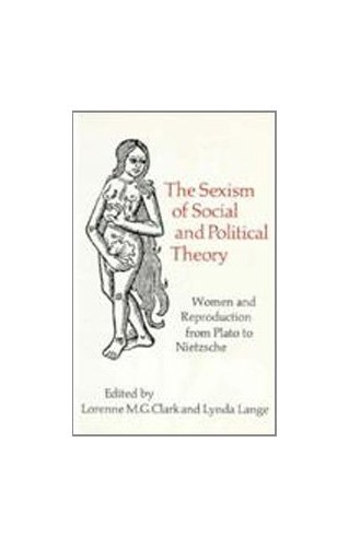 The Sexism of Social and Political Theory By Lorenne Clark