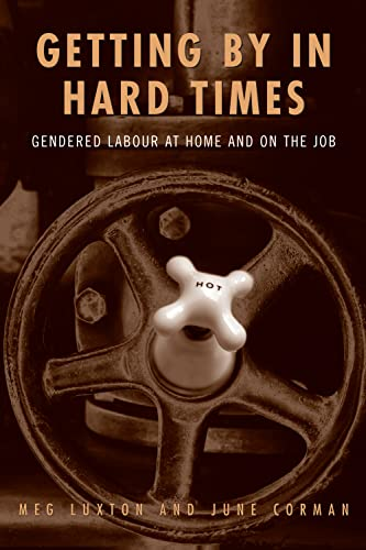 Getting By in Hard Times By June Corman