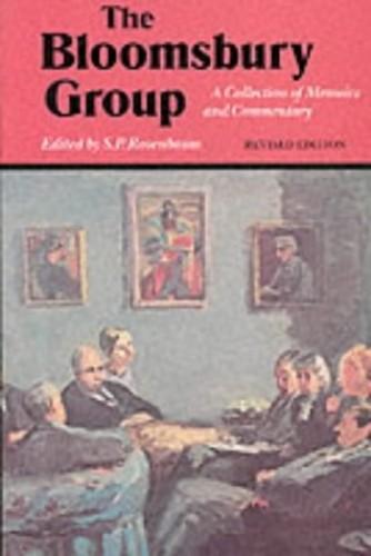 The Bloomsbury Group By S.P. Rosenbaum