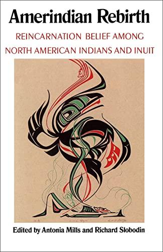Amerindian Rebirth By Antonia Mills