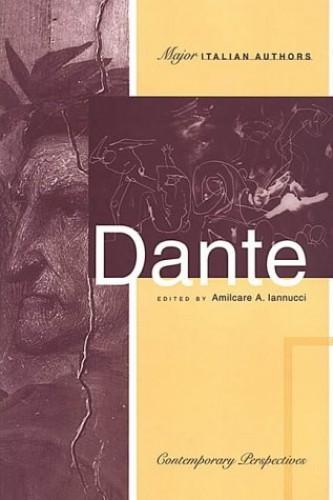 Dante By Amilcare A. Iannucci