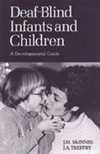 Deaf-Blind Infants and Children By John McInnes