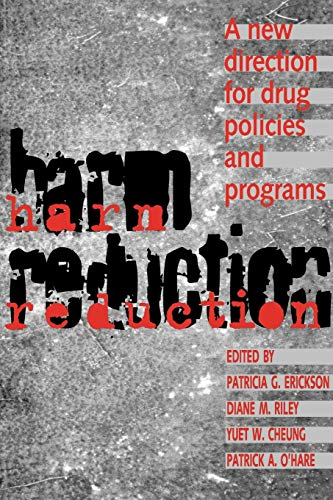 Harm Reduction By Patricia G. Erickson
