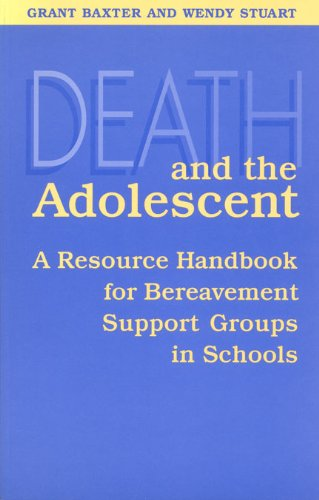 Death and the Adolescent By Grant W. Baxter