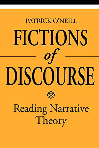 Fictions of Discourse By Patrick O'Neill