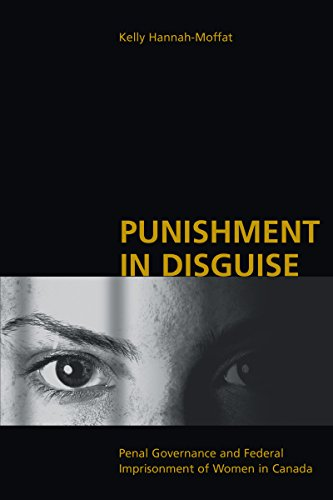 Punishment in Disguise By Kelly Hannah-Moffat