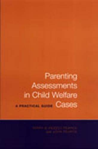 Parenting Assessments in Child Welfare Cases By Terry D. Pezzot-Pearce