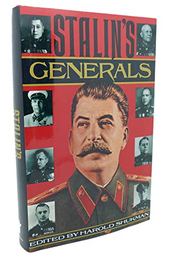 Stalin's Generals By Harold Shukman (St Antony's College Oxford)