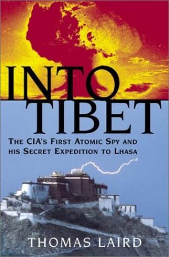 Into Tibet By Thomas Laird