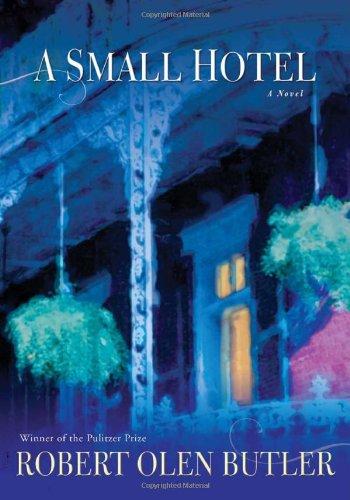 A Small Hotel By Robert Olen Butler
