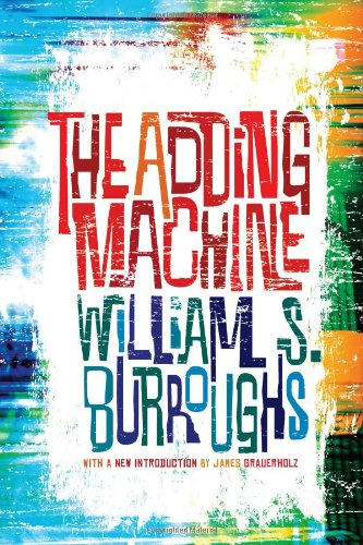 The Adding Machine By William S Burroughs