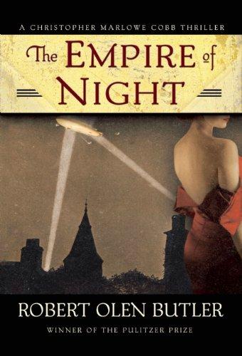 The Empire of Night By Robert Olen Butler