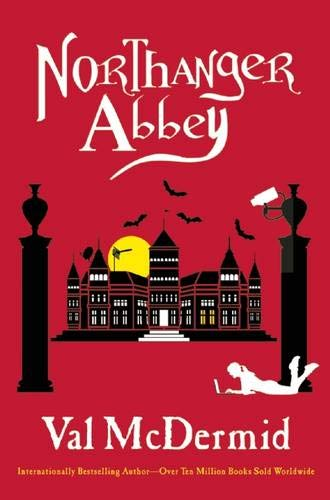 Northanger Abbey By Val McDermid