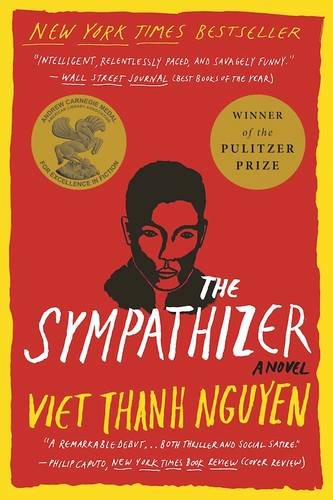 The Sympathizer By Viet Thanh Nguyen (University of Southern California)
