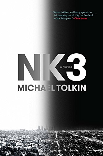 Nk3 By Michael Tolkin