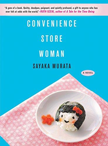 Conveneience Store Woman By Sayaka Murata