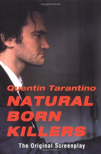 Natural Born Killers By Quentin Tarantino
