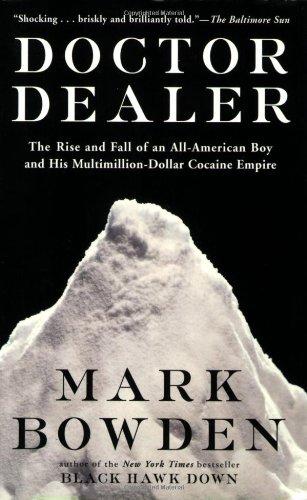 Doctor Dealer von Mark Bowden