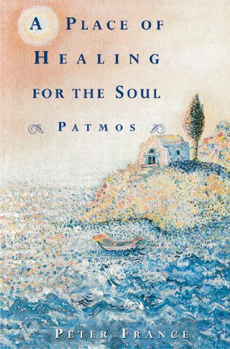 A Place of Healing for the Soul By Peter France