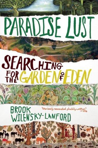 Paradise Lust By Brook Wilensky-Lanford