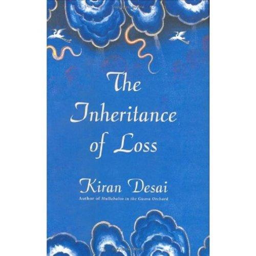 The Inheritance of Loss By Kiran Desai (Univ. of Memphis University of Memphis University of Memphis University of Memphis)
