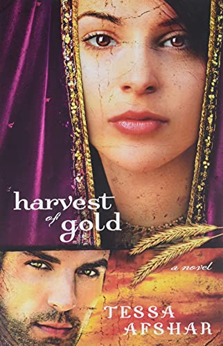 Harvest of Gold By Tessa Afshar