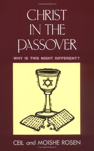 Christ in the Passover By Ceil Rosen
