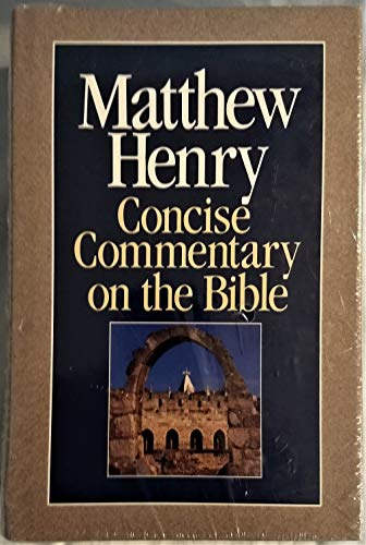 Matthew Henry Concise Commentary on the Whole Bible By Professor Matthew Henry