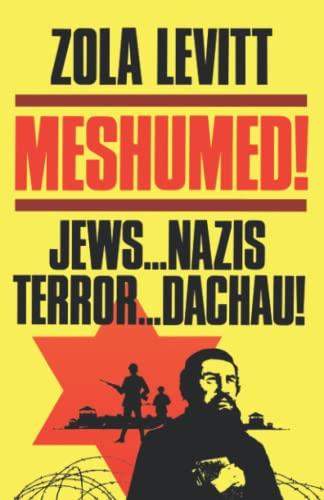 Meshumed! By Zola Levitt